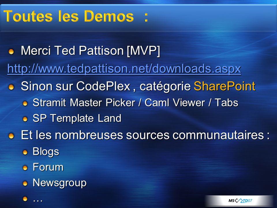 Toutes les Demos : Merci Ted Pattison [MVP]